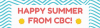 Happy Summer from CBC